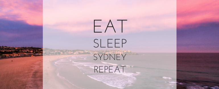 Eat  Sleep  Sydney  Repeat