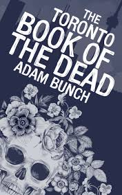 BookofDead - 3 Books to Inspire Travel to Toronto