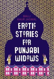Erotic Stories for Punjabi Widows by Balli Daur Jaswal will inspire you to visit the England.