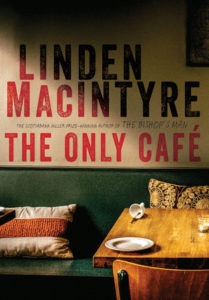 The Only Cafe by Linden MacIntrye and Penguin Random House highlights an actual Toronto Bar and The Danforth.