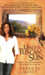 Under the Tuscan Sun by Frances Mayes inspires others to travel to Italy and embrace its people, food, culture and history.