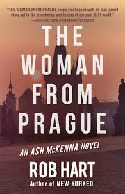 Experience and be inspired to travel to Prague with The Woman From Prague, An Ash McKenna Novel, is written by Rob Hart.