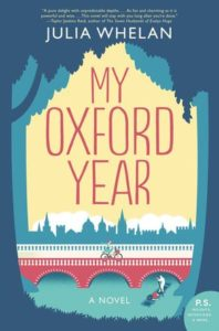By inspired to go to Oxford University - not for studying, but for history - with My Oxford Year by Julia Whelan and published by HarperCollins.