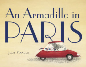 ArmadilloinParis 300x232 - Favourite Family Reads Before Traveling to Paris