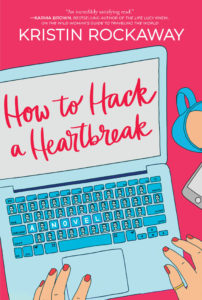 Front cover of the book How to Hack a Heartbreak with the words written on an illustrated computer screen